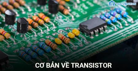 Cơ bản về Transistor
