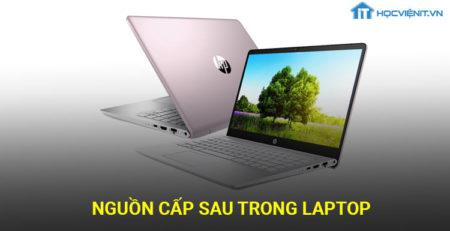 Nguồn cấp sau trong laptop