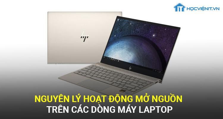 Nguyên lý hoạt động mở nguồn trên các dòng máy laptop