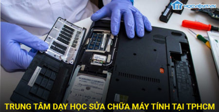 Trung tâm dạy học sửa chữa máy tính tại TPHCM