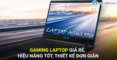 Laptop Gaming giá rẻ, hiệu năng tốt, thiết kế đơn giản