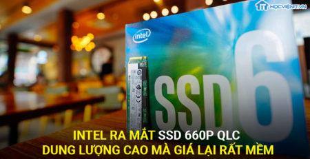 Intel ra mắt SSD 660P QLC dung lượng cao mà giá lại mềm