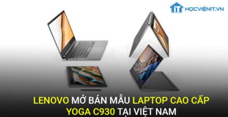 Lenovo mở bán mẫu laptop cao cấp Yoga C930 tại Việt Nam