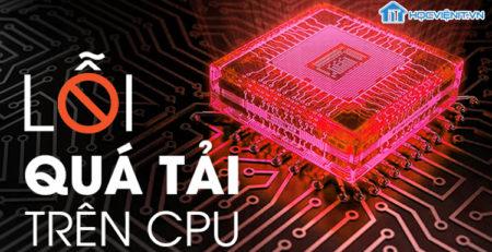 Lỗi quá tải trên CPU