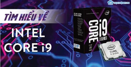 Tìm hiểu về Core i9