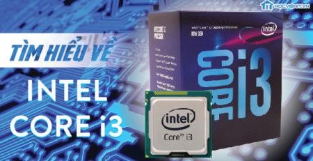 Tìm hiểu về Intel Core i3