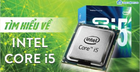 Tìm hiểu về intel Core i5