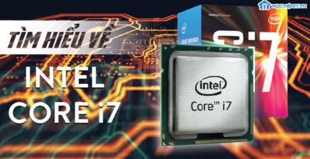 Tìm hiểu về Intel Core i7