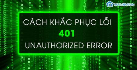 Cách khắc phục lỗi 401 Unauthorized error