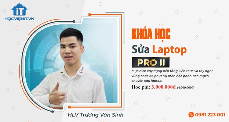 Khóa học Sửa Laptop Pro 2