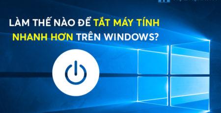 Làm thế nào để tắt máy tính nhanh hơn trên Windows?Làm thế nào để tắt máy tính nhanh hơn trên Windows?