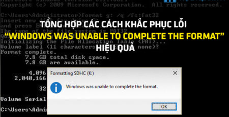 "Tổng hợp các cách khắc phục lỗi ""Windows was unable to complete the format"""