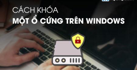 Cách khóa 1 ổ cứng trên Windows