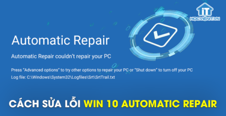Cách sửa lỗi win 10 automatic repair