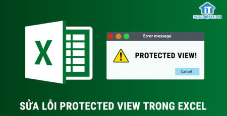 Sửa lỗi Protected view trong Excel