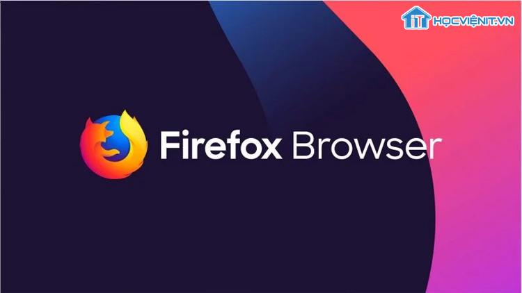 Hãy sử dụng Firefox 72.0.1 ngay bây giờ!
