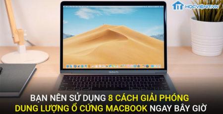 Bạn nên sử dụng 8 cách giải phóng dung lượng Macbook ngay bây giờ