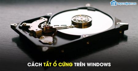 Cách tắt ổ cứng trên Windows