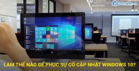 Làm thế nào để khắc phục sự cố cập nhật Windows 10?