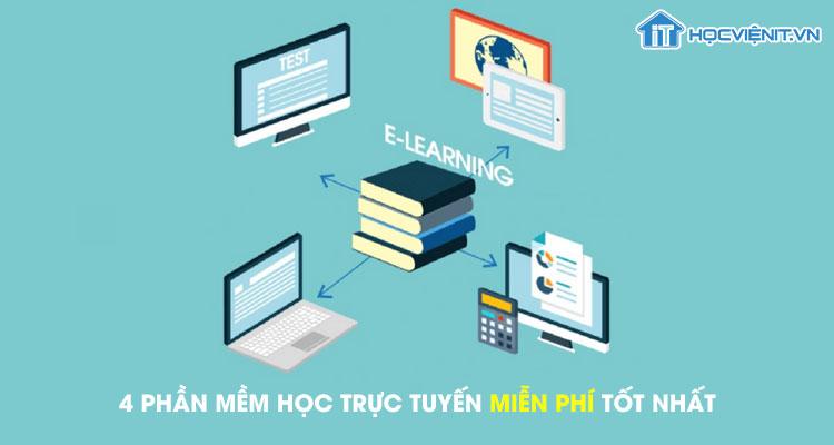 4 phần mềm học trực tuyến miễn phí tốt nhất