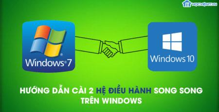 Hướng dẫn cài 2 hệ điều hành song song trên Windows