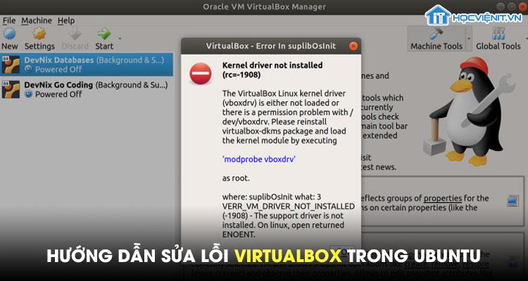 Hướng dẫn sửa lỗi VirtualBox trong Ubuntu