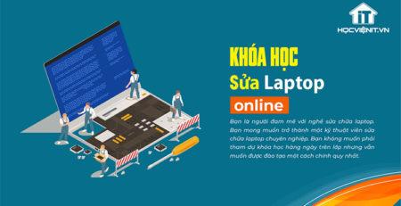 Khóa học Sửa Laptop Online