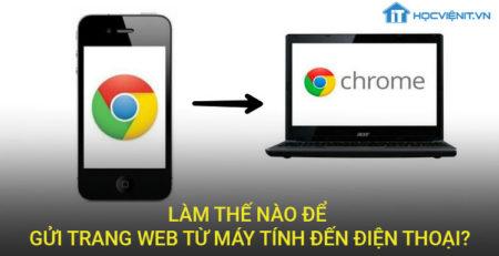 Làm thế nào để gửi trang web từ máy tính đến điện thoại?