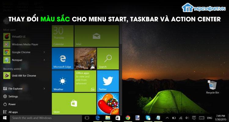 Thay đổi màu sắc cho menu Start, Taskbar và Action Center