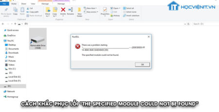 "Cách khắc phục lỗi ""The specified module could not be found"""