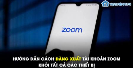 Hướng dẫn cách đăng xuất tài khoản Zoom khỏi tất cả các thiết bị