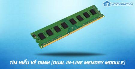 Tìm hiểu về DIMM