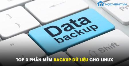 Top 3 phần mềm backup dữ liệu cho Linux