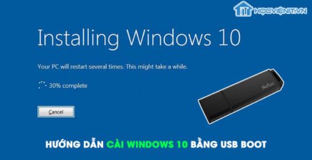 Hướng dẫn cài Windows 10 bằng USB Boot