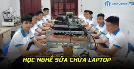 Học nghề sửa chữa laptop