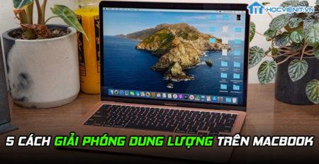 5 cách giải phóng dung lượng trên MacBook