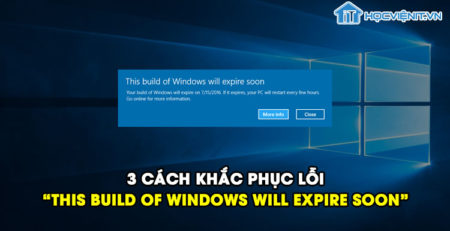 "3 cách khắc phục lỗi ""This Build of Windows Will Expire Soon"" hiệu quả"