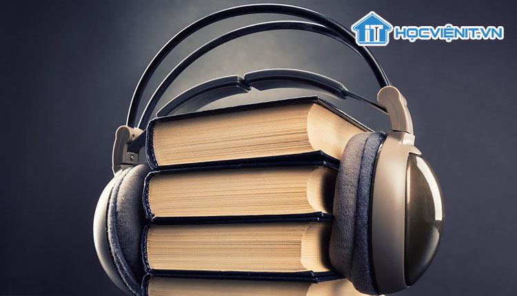 Sử dụng Audiobook là một cách hiệu quả để bạn đọc được nhiều sách hơn