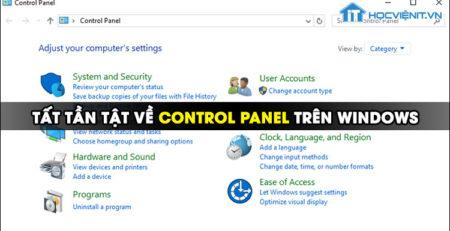 Tất tần tật về Control Panel trên Windows