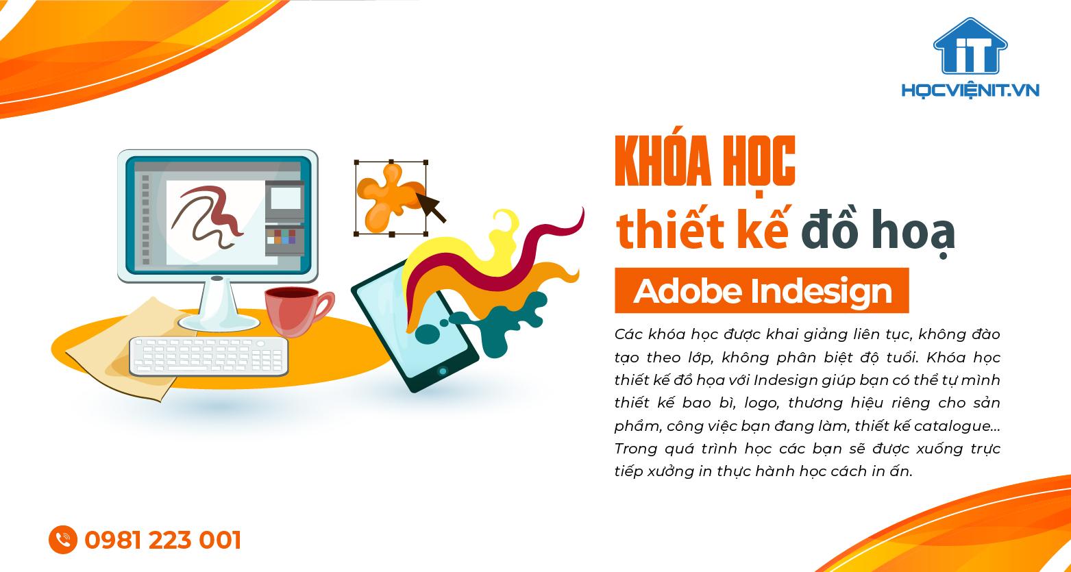 Khóa học thiết kế đồ họa Adobe Indesign
