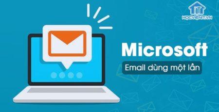 Microsoft cung cấp dịch vụ Email dùng một lần