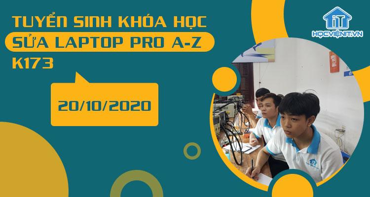Tuyển sinh khóa học Sửa Laptop Pro A-Z K173