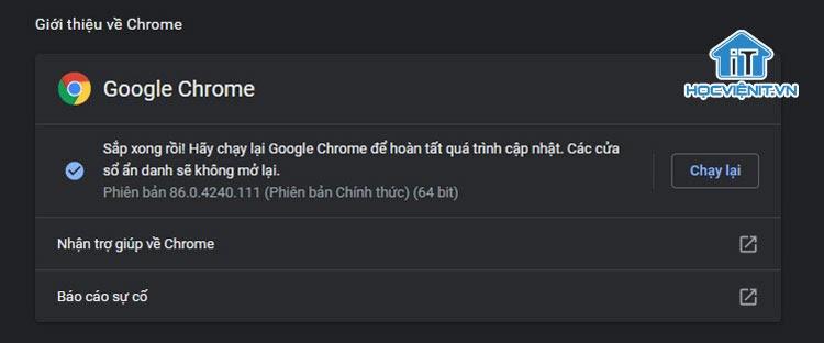 Nhấn chạy lại để áp dụng cập nhật Google Chrome mới