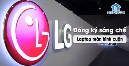 LG có ý tưởng phát triển máy tính xách tay có màn hình cuộn