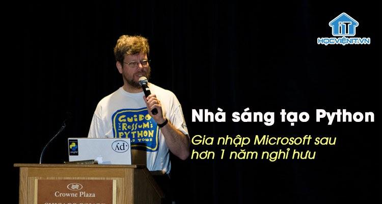 Nhà sáng tạo Python gia nhập Microsoft sau khi nghỉ hưu