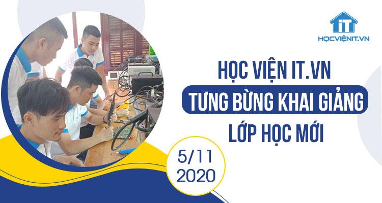 Học viện iT.vn tưng bừng khai giảng lớp học mới - 5/11/2020
