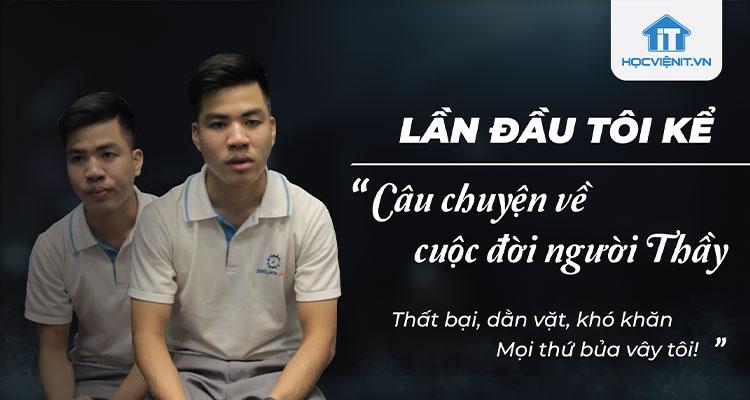 Lần đầu tôi kể câu chuyện về cuộc đời người thầy | HLV Trương Văn Sinh