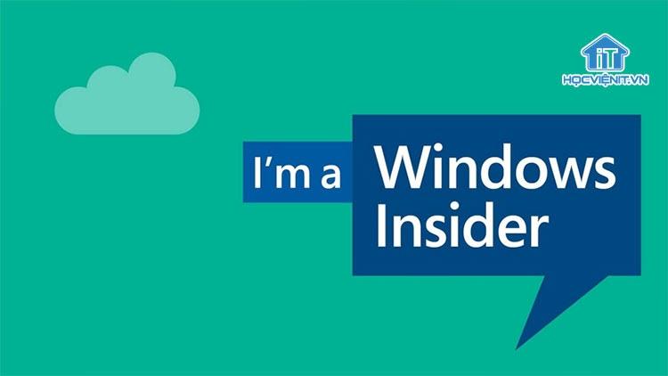 Windows Feature Experience chỉ dành người dùng Windows Insiders