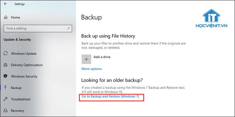 Bạn nhấn vào dòng chữ Go to Backup and Restore (Windows 7)