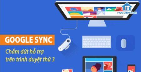 Chấm dứt, ngừng hỗ trợ Google Sync cho các trình duyệt bên thứ 3